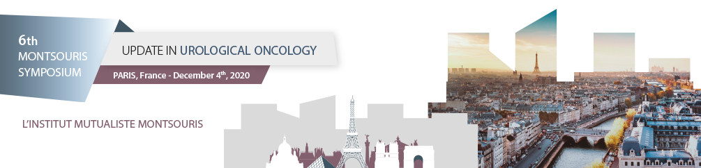 6th MONTSOURIS SYMPOSIUM: UPDATE IN UROLOGICAL ONCOLOGY