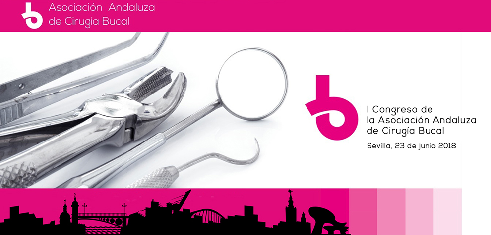 I Congreso de la Asociación Andaluza de Cirugía Bucal