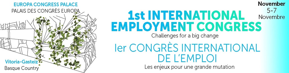 1st International Employment Congress: Challenges for a big change