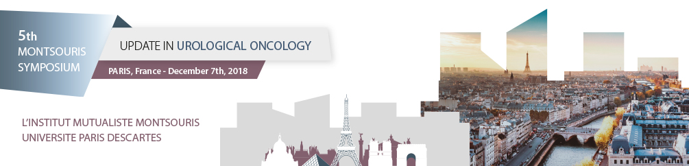 5th MONTSOURIS SYMPOSIUM: UPDATE IN UROLOGICAL ONCOLOGY