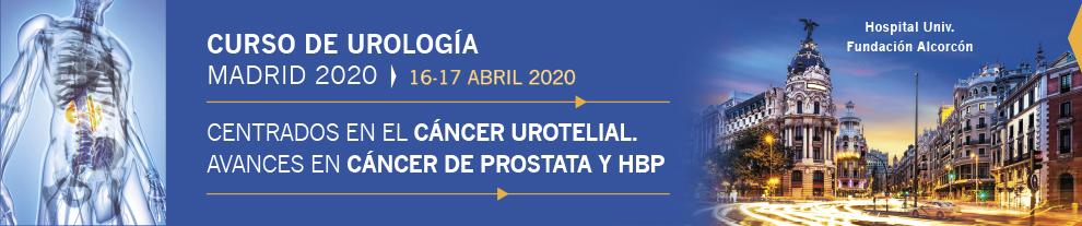 CURSO DE UROLOGÍA MADRID 2020: Centrados en el Cáncer Urotelial. Avances en Cáncer de Próstata y HBP