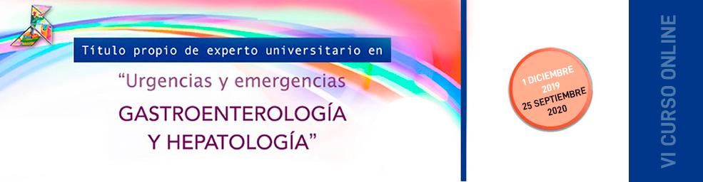 TÍTULO PROPIO DE EXPERTO UNIVERSITARIO EN URGENCIAS Y EMERGENCIAS EN GASTROENTEROLOGÍA Y HEPATOLOGÍA