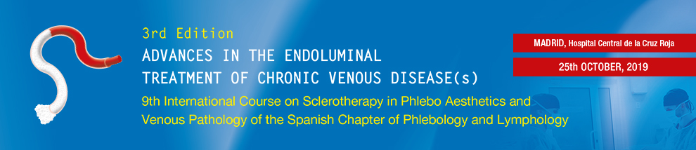 3rd Edition. ADVANCES IN THE ENDOLUMINAL TREATMENT OF CHRONIC VENOUS DISEASE(s)