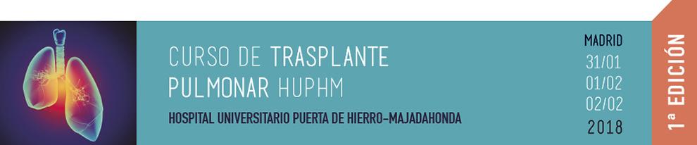 1ª EDICIÓN - CURSO DE TRASPLANTE PULMONAR HUPHM