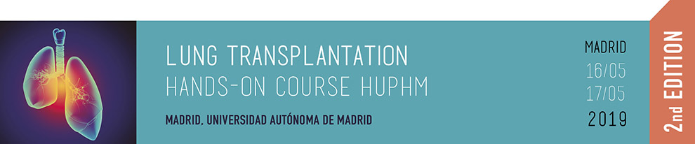 LUNG TRANSPLANTATION HANDS-ON COURSE HUPHM. 2ND EDITION