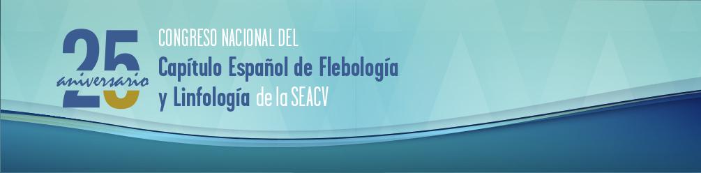 25 Aniversario - Congreso Nacional del Capítulo Español de Flebología y Linfología de la SEACV