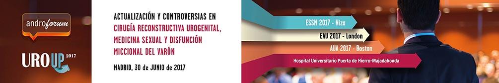 ANDROFORUM 2017: ACTUALIZACIÓN Y CONTROVERSIAS EN CIRUGÍA RECONSTRUCTIVA UROGENITAL, MEDICINA SEXUAL Y DISFUNCIÓN MICCIONAL DEL VARÓN