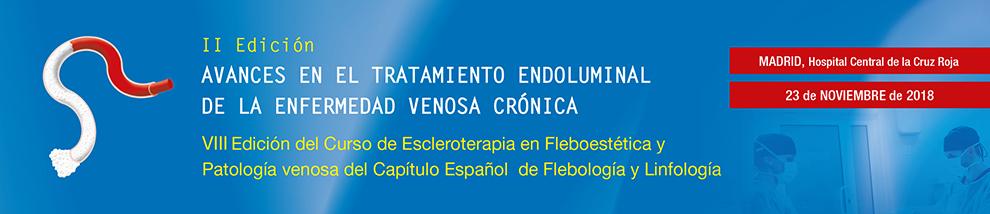 II Edición. Avances en el Tratamiento Endoluminal de la Enfermedad Venosa Crónica